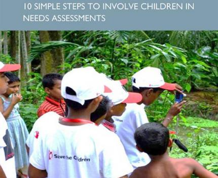 Photo Voice, 10 simple steps to deliver and facilitate children's participation in needs assessments
